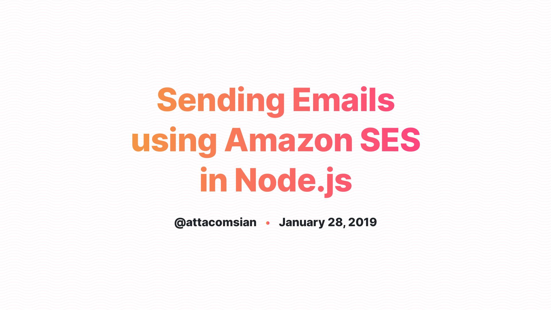 Sending Emails using Amazon SES in Node js
