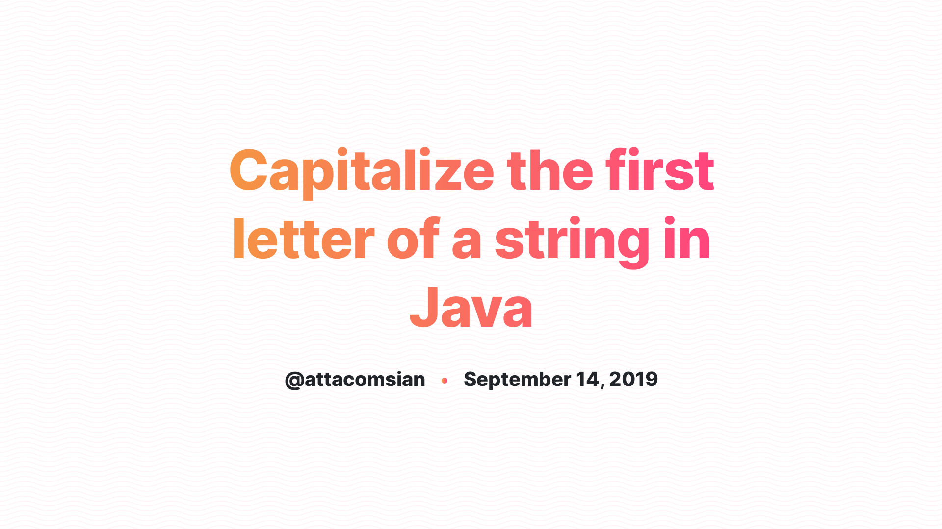 Capitalize The First Letter Of A String In Java