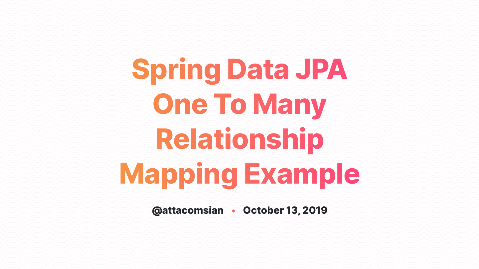 Spring Data JPA One To Many Relationship Mapping Example
