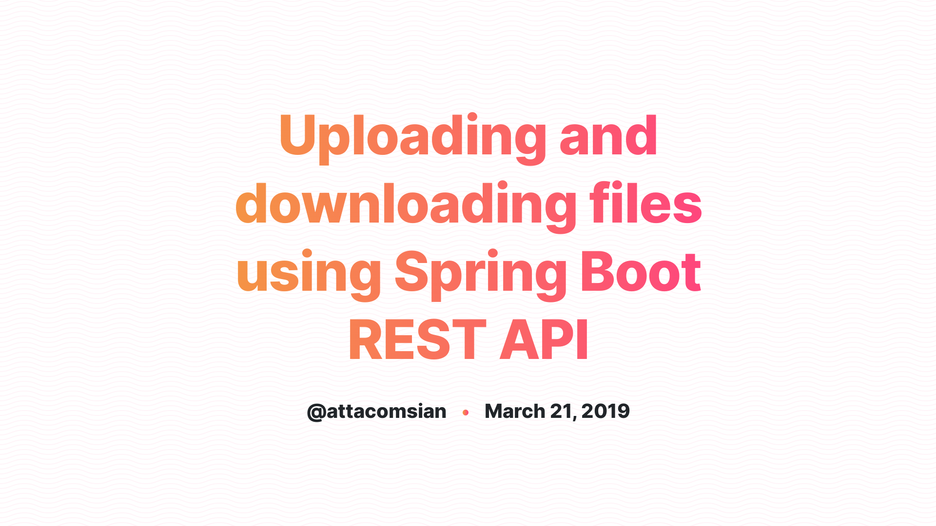Uploading Files in Spring Boot